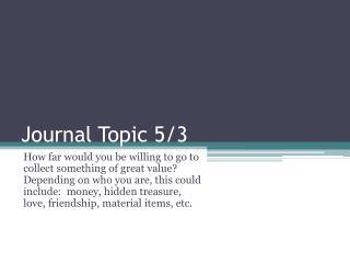 Journal Topic  5/3