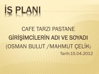 İŞ PLANI