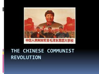 The  chinese  communist revolution