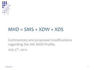 MHD = SMS + XDW + XDS