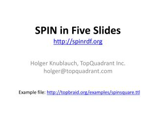 SPIN in Five Slides http://spinrdf.org