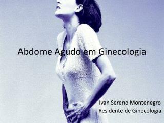 Abdome Agudo em Ginecologia