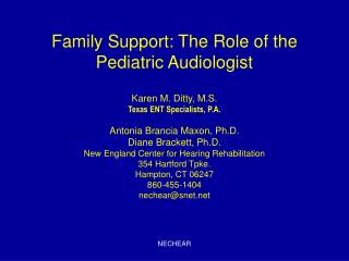 Family Support: The Role of the Pediatric Audiologist