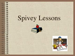 Spivey Lessons