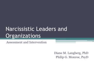 Narcissistic Leaders and Organizations