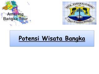 Potensi Wisata  Bangka