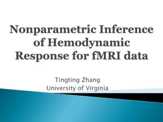 Nonparametric Inference of Hemodynamic Response for fMRI data