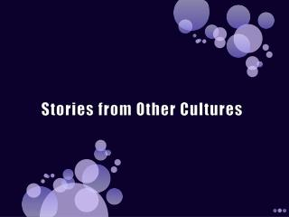 Stories from Other Cultures