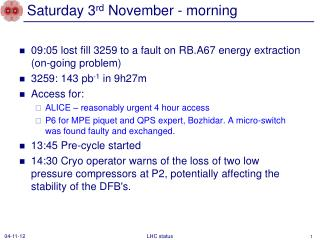 Saturday 3 rd  November - morning
