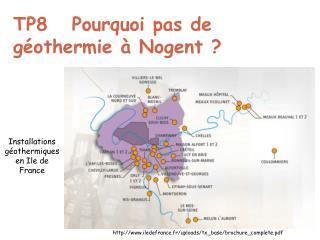 TP8   Pourquoi pas de géothermie à Nogent ?