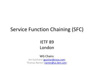 Service Function Chaining (SFC)