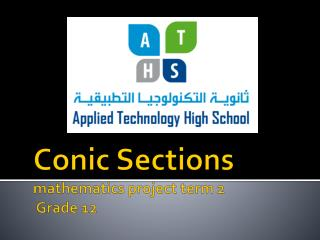 Conic Sections  mathematics project term 2  Grade 12