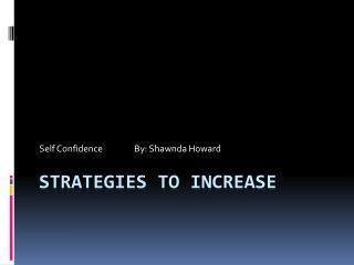 Strategies to Increase