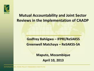 Mutual Accountability and Joint Sector Reviews in the Implementation of CAADP