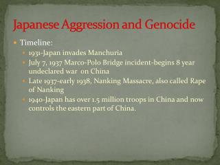Japanese Aggression and Genocide
