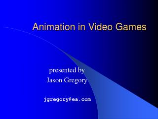 Animation in Video Games