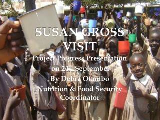 SUSAN GROSS VISIT