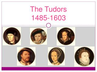 The Tudors 1485-1603