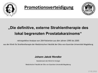"""""""Die definitive, externe Strahlentherapie des  lokal begrenzten Prostatakarzinoms"""""""
