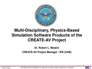 Multi-Disciplinary, Physics-Based Simulation Software Products of the CREATE-AV Project