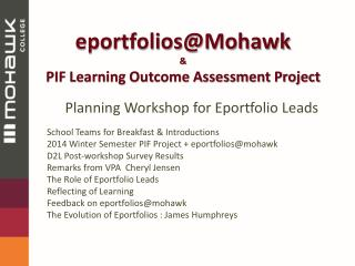 eportfolios@Mohawk & PIF Learning Outcome Assessment Project