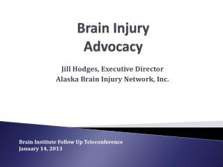 Brain Injury  Advocacy