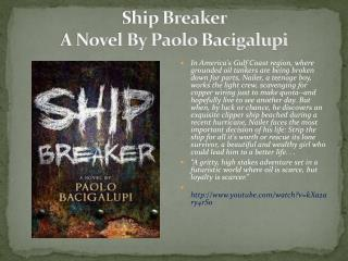 Ship Breaker  A Novel By Paolo  Bacigalupi