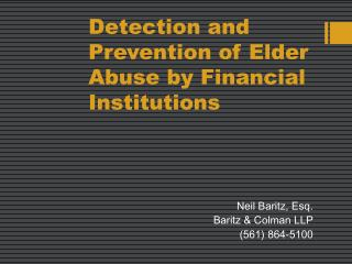 Detection and Prevention of Elder Abuse by Financial Institutions