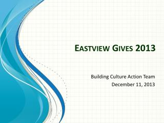 Eastview  Gives 2013