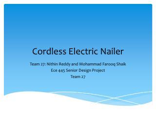 Cordless Electric Nailer