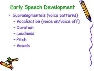 Early Speech Development