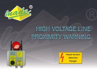 High  Voltage Line  Proximity  Warning