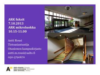 ARK fuksit 7.10.2013 ARK mikroluokka  10.15-11.00