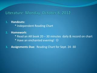 Literature: Monday, October 8, 2012