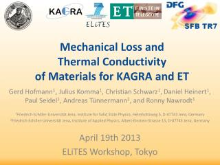 Mechanical Loss and Thermal Conductivity of Materials for KAGRA and ET
