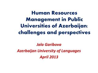Human Resources Management in Public Universities of Azerbaijan: challenges and perspectives