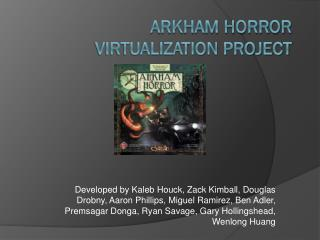 Arkham Horror Virtualization Project
