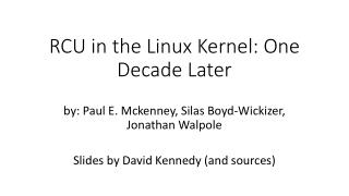 RCU in the Linux Kernel: One Decade Later