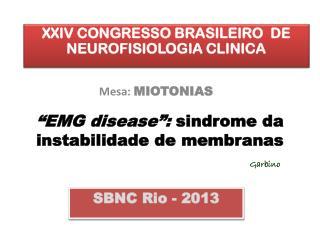 """EMG  disease "":  sindrome  da instabilidade de membranas"