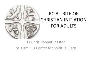 RCIA  - RITE  OF  CHRISTIAN  INITIATION FOR  ADULTS