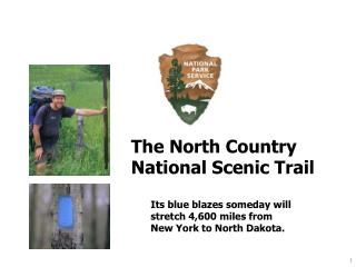 The North Country   National Scenic Trail