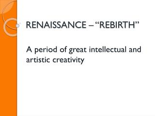 "RENAISSANCE – ""REBIRTH"""