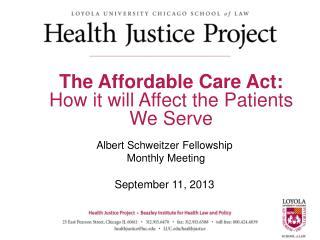 Albert Schweitzer Fellowship   Monthly Meeting September 11, 2013