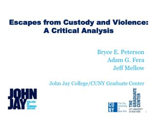 Escapes from Custody and Violence:  A Critical Analysis