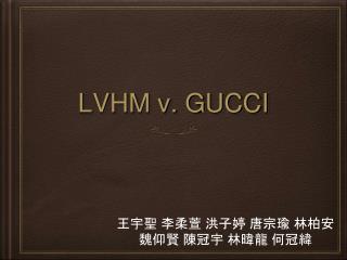 LVHM v. GUCCI