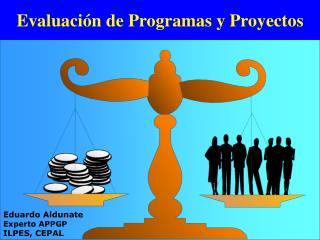 Evaluaci n de Programas y Proyectos