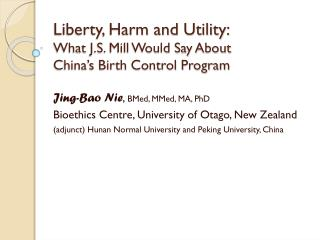 Liberty, Harm and Utility: What J.S. Mill Would Say About  China's Birth Control Program