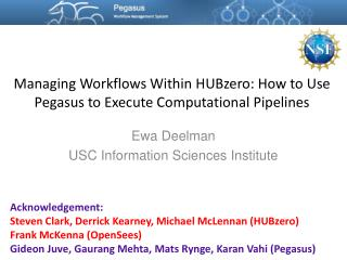 Managing Workflows Within  HUBzero : How to Use Pegasus to Execute Computational Pipelines