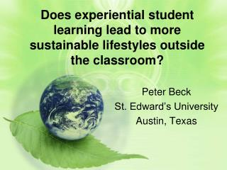 Does  experiential student learning lead to  more sustainable  lifestyles outside the classroom?