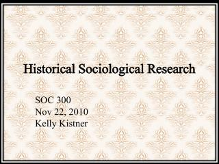 Historical Sociological Research